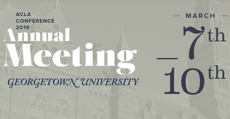 The 2019 American Comparative Literature Association annual meeting will be held at Georgetown