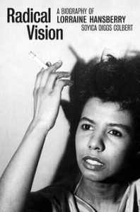 Cover of Radical Vision: A Biography of Lorraine Hansberry